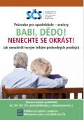 Průvodce pro spotřebitele - seniory: Babi, dědo! Nenechte se okrást