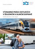Významná práva cestujících v železniční a silniční dopravě