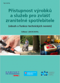 Přístupnost výrobků a služeb pro zvlášť zranitelné spotřebitele (obsah a funkce technických norem)
